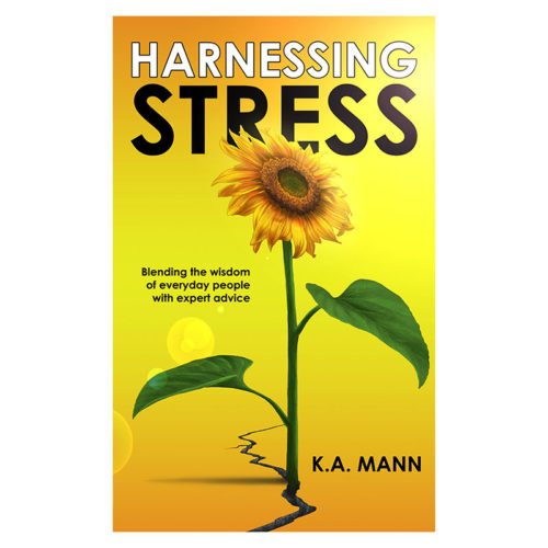 Kathy Mann book - Harnessing stress