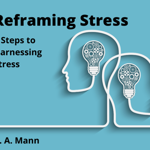 5 Steps to Harnessing Stress