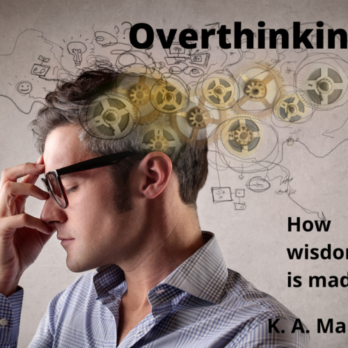 Addressing overthinking