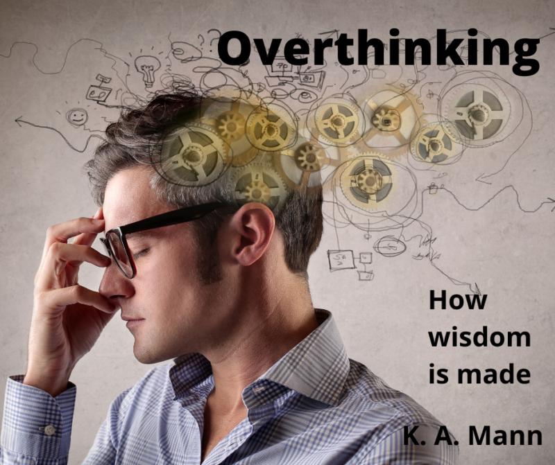 Addressing overthinking